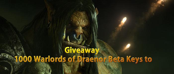 PCGamesN Giveaway 1000 Warlords of Draenor Beta Keys